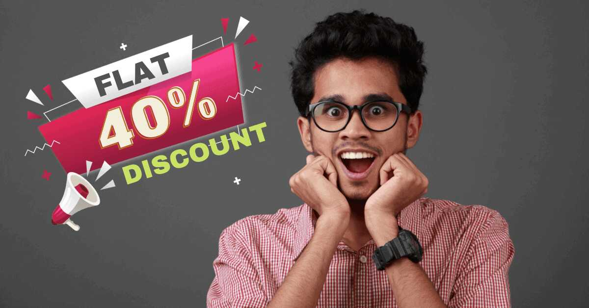 Flat 40% Discount on all Courses